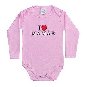 Body Bebê Manga Longa I Love Mamãe Rosa