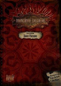 Manicômio Salgueiro - uma antologia Diário Macabro