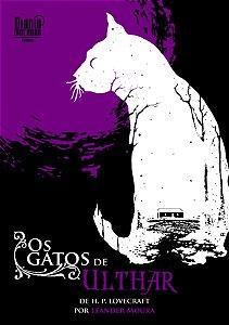 Os gatos de Ulthar ( H. P. Lovecraft/ Leander Moura)