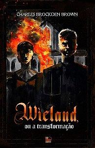 Wieland, ou a transformação (Charles Brockden Brown)