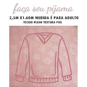 Tecido Plush Textura Flores Rosa para Pijama Adulto 2.5x1.70m