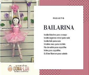 Bailarina Kit Projeto + Tecidos