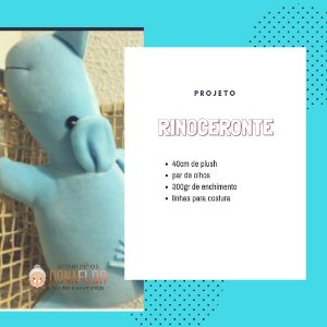 Rinoceronte Kit Projeto + Tecidos