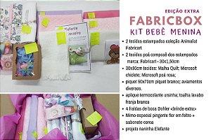 FABRICBOXdonaFlor Kit Bebê Menina - edição Extra