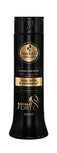 Condicionador Cavalo Forte - Haskell - 300ml