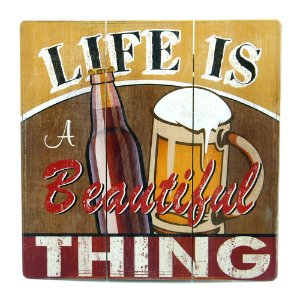 Quadro Life Is Beautiful Beer AY-22