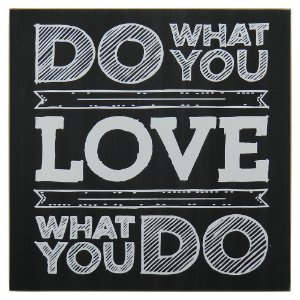 "Quadro Negro ""Do What You Love"" MH-59"