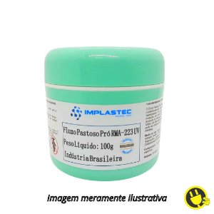 Fluxo Pastoso Pró RMA – 223 UV Implastec 100g