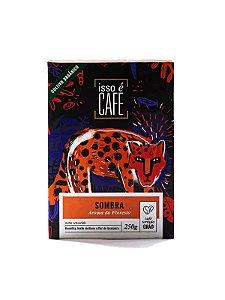 Isso é Café - Sombra - Grão (250g)