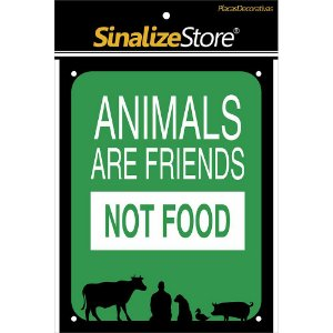 Placa Decorativa Animals Are Friends Not Food Sinalize