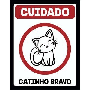 Placa Decorativa Gatinho Bravo 245