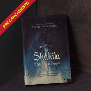 Livro Shákila II - O Mistério da Guardiã