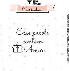 Carimbo Artesanal frase Esse Pacote contém amor