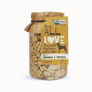 All Love - Biscoito Orgânico para Cães Banana & Tapioca 200g