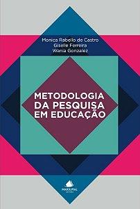Metodologia da Pesquisa em Educação