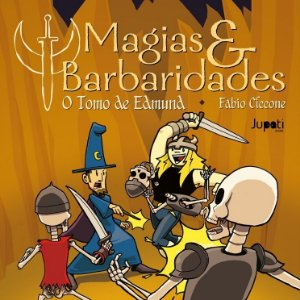 Magias & Barbaridades volume 1: O tomo de Edmund