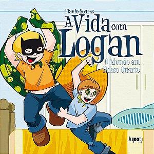 A Vida com Logan volume 2: O mundo em nosso quarto