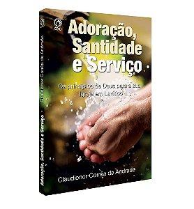 Livro Adoração, Santidade E Serviço