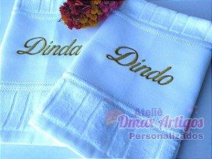 Uma Toalha bordada Dinda / Dindo