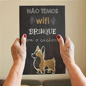 Azulejo Decorativo Não Temos Wi-Fi Cachorro