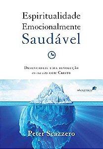 Espiritualidade Emocionalmente Saudável