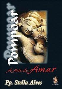 Livro Pompoar A Arte De Amar - Stella Alves