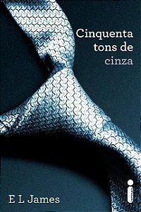 Livro Cinquenta Tons De Cinza Vol 1 - Trilogia Cinquenta Tons De Cinza - E. L. James