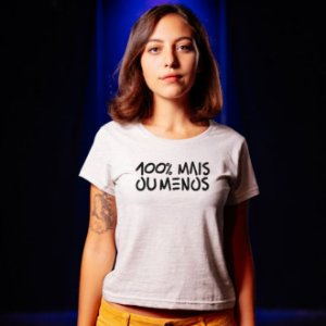 100% mais ou menos | t-shirt & babylook