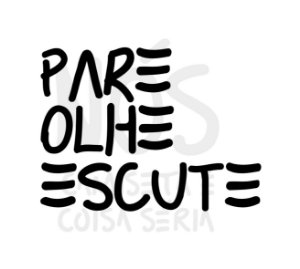 Pare olhe escute| t-shirt & babylook