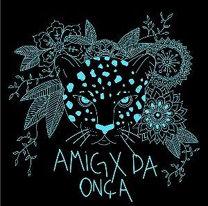 Amigx da onça  - verde| t-shirt ou babylook