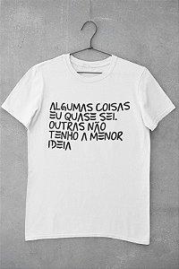 Algumas coisas eu quase sei...| t-shirt & babylook