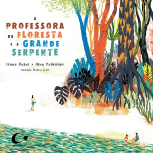 A professora da floresta e a grande serpente