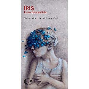 Íris - Uma despedida