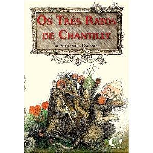 Os três ratos de Chantilly