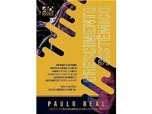 LANÇAMENTO | CRESCIMENTO SISTÊMICO | Paulo Real