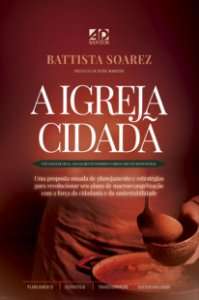 A Igreja Cidadã - Battista Soarez