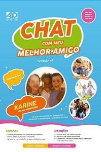 Chat com meu melhor amigo - Karine Viana Monteiro