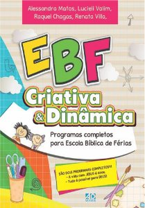 EBF Criativa & Dinâmica - Alessandra Matos, Renata Matos, Raquel Chagas e Lucieli Valim