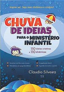 Chuva de Ideias para o Ministério Infantil - Cláudio Silveira