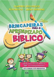 Brincadeiras para o Aprendizado Bíblico - Diversos