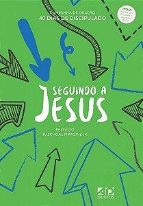 Seguindo a Jesus - Campanha 40 Dias de Discipulado - CAPA VERDE