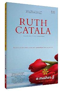 Mulher S – Em busca do sucesso - Ruth Catala