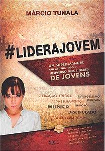 #LideraJovem - Marcio Tunala