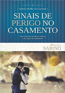Sinais de Perigo no Casamento - Natanael Sabino