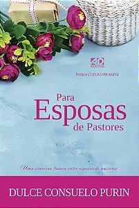 Para Esposas de Pastores - Dulce Consuelo Purin