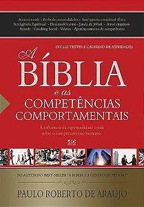 A Bíblia e as Competências Comportamentais - Paulo Roberto Araújo