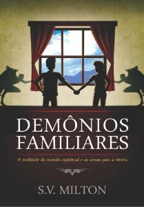 Demônios Familiares - S.V. Milton