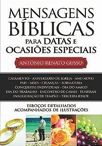 Mensagens Bíblicas para Datas e Ocasiões Especiais  -  Antônio Renato Gusso