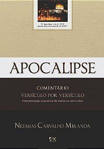 Apocalipse - Comentário versículo por versículo - Neemias Carvalho Miranda