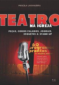 Teatro na Igreja - Priscila Laranjeira